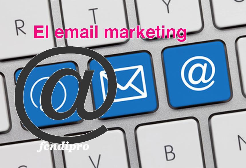 El email marketing para los Emprendedores y Empresas